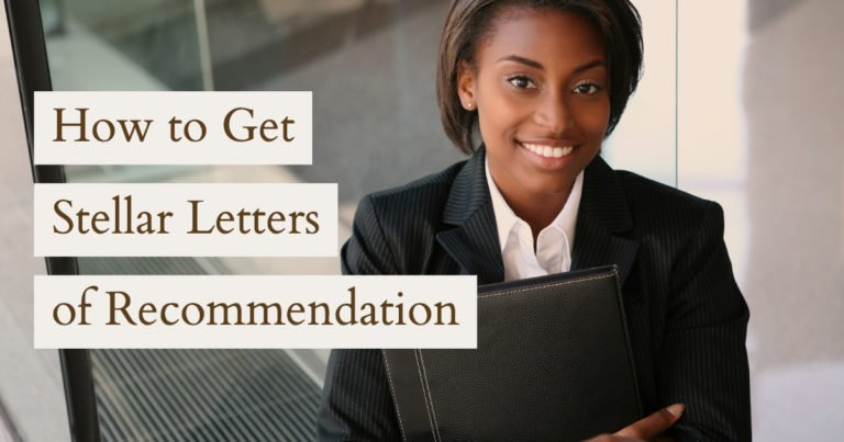 How to Get Stellar Letters of Recommendation