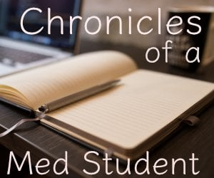 Chronicles of a Med Student: Embracing Change - Student Doctor Network